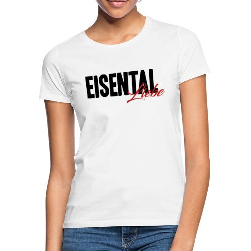 Eisental Liebe - Frauen T-Shirt