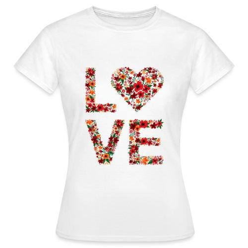 Die wichtigste Botschaft für unsere Welt: LOVE - Frauen T-Shirt