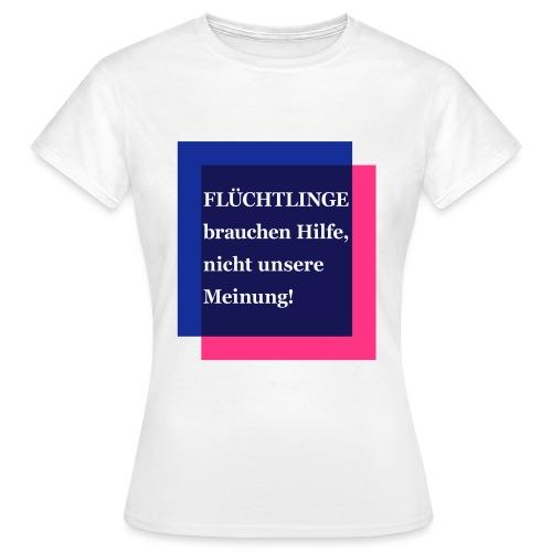 refugee - Frauen T-Shirt