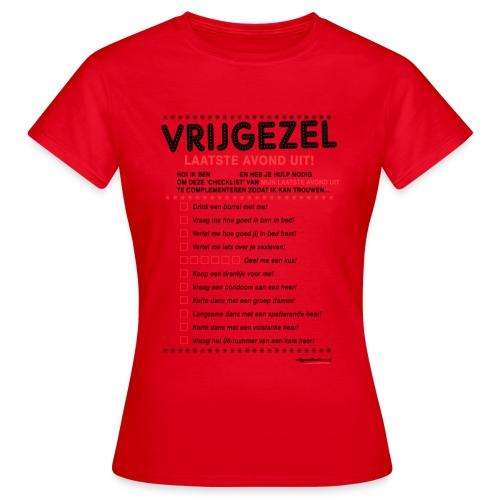 Laatste avond uit vrouw - Vrouwen T-shirt