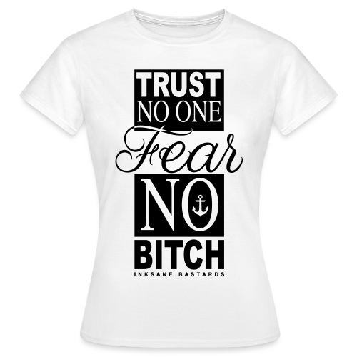 fear no bitch deff - Vrouwen T-shirt
