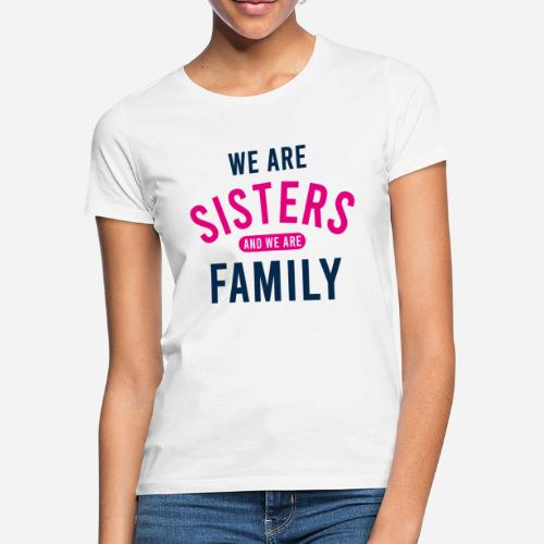 OmaAdele - We are sisters - Frauen T-Shirt