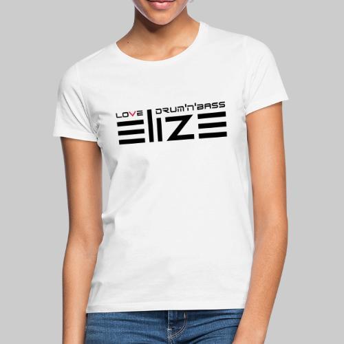 ELIZE 2019 BARE - Frauen T-Shirt
