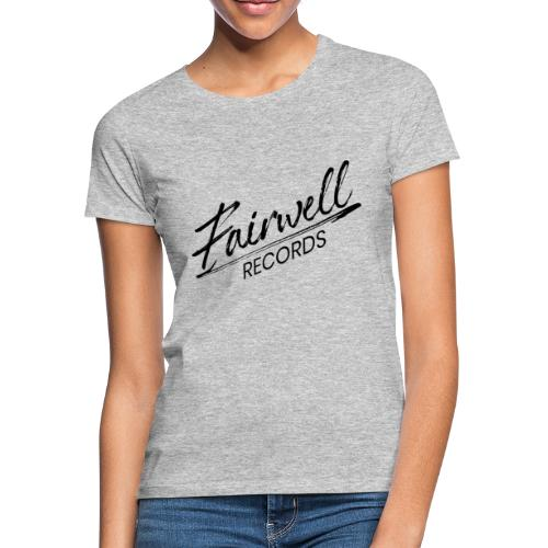 Fairwell Records - Black Collection - Dame-T-shirt