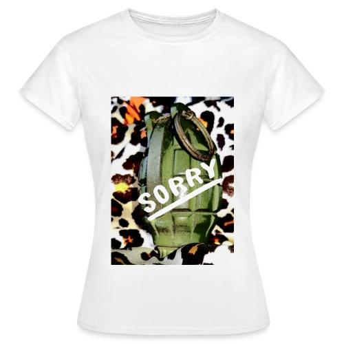 Sorry grenade - Vrouwen T-shirt