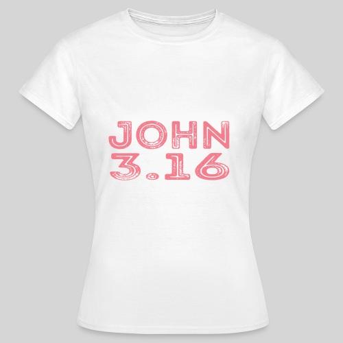 Johannes 3 Vers 16 Bibelversdesign - Frauen T-Shirt