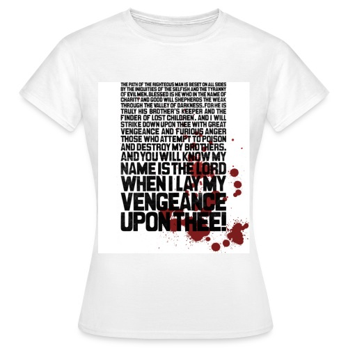 Bloody Ezekiel 25 17 - Women's T-Shirt