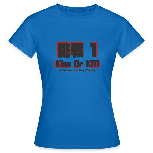 Gaijin Charenji 1 : Kiss or Kill - T-shirt Femme