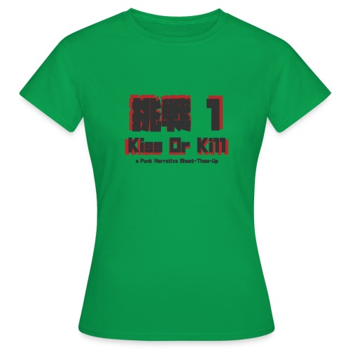 Gaijin Charenji 1 : Kiss or Kill - T-shirt Femme
