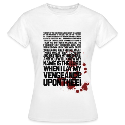 Bloody Ezekiel 25 17 - Women's T-Shirt