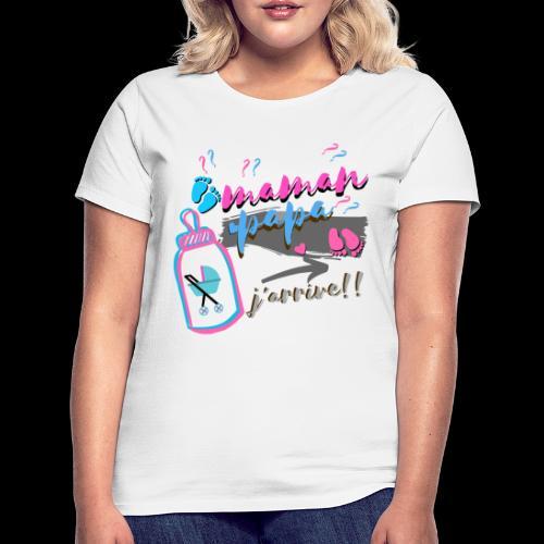 maman grossesse bébé j'arrive fille ou garçon - T-shirt Femme