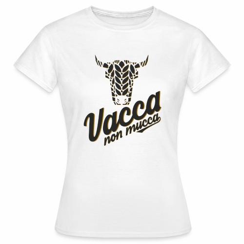 Vacca non mucca - Maglietta da donna