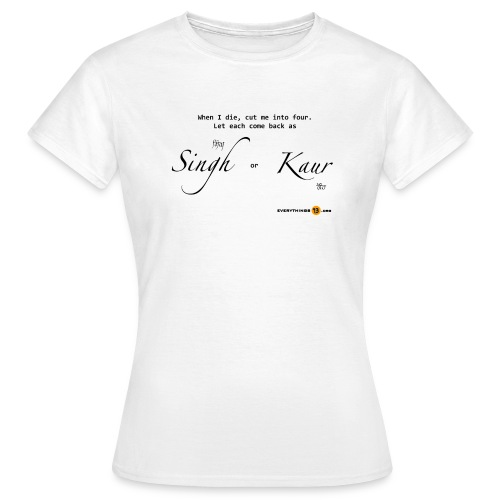 When I die cut me into four - Women's T-Shirt