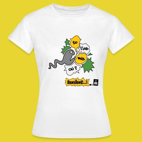 TU L AS MIS OU png - T-shirt Femme