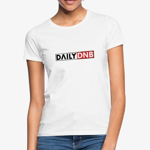 Daily.dnb White - Frauen T-Shirt