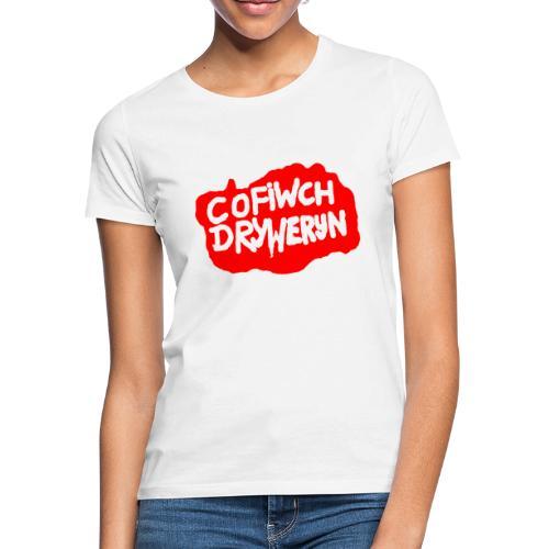 Cofiwch Dryweryn - Women's T-Shirt