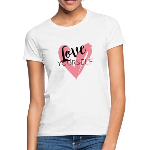 Love Yourself Pascal Voggenhuber - Frauen T-Shirt