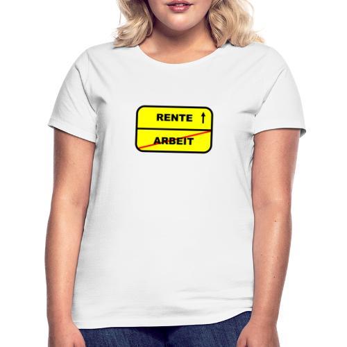 Geschenk Rente - Frauen T-Shirt
