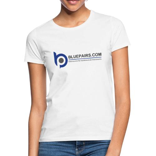 Bluepairs Datenservice - Frauen T-Shirt