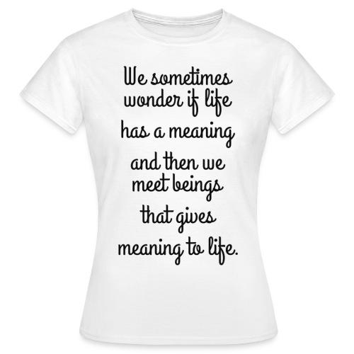 Phrase d'amour en anglais - T-shirt Femme