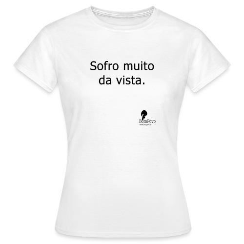 sofromuitodavista - Women's T-Shirt