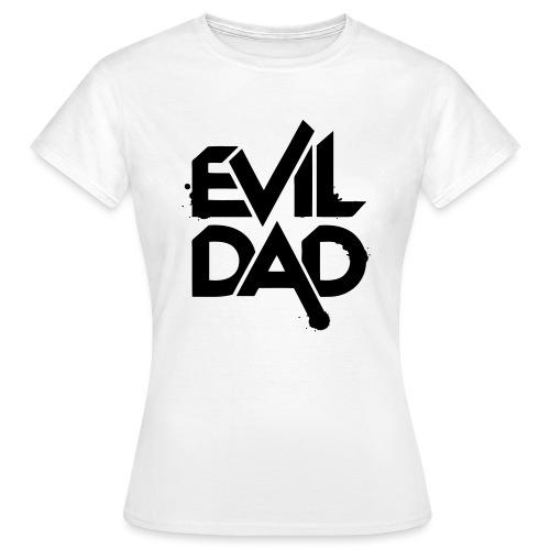Evildad - Vrouwen T-shirt