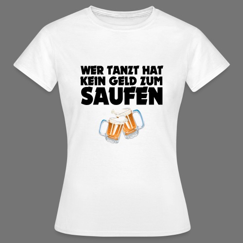 SAUFEN SCHWARZ - Frauen T-Shirt