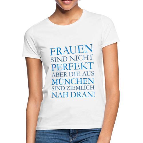 Frauen aus München (Blau) - Frauen T-Shirt