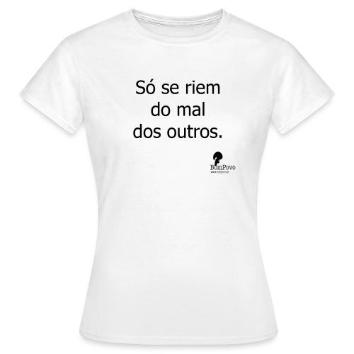 soseriemdomaldosoutros - Women's T-Shirt