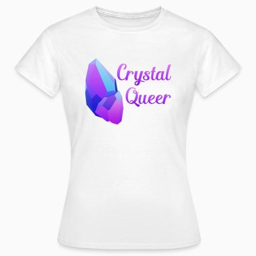 Crystal Queer - Women's T-Shirt