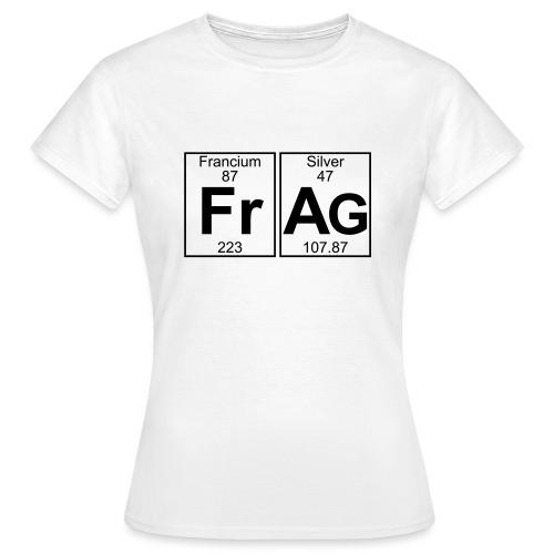 Fr-Ag (frag) - Full - Women's T-Shirt