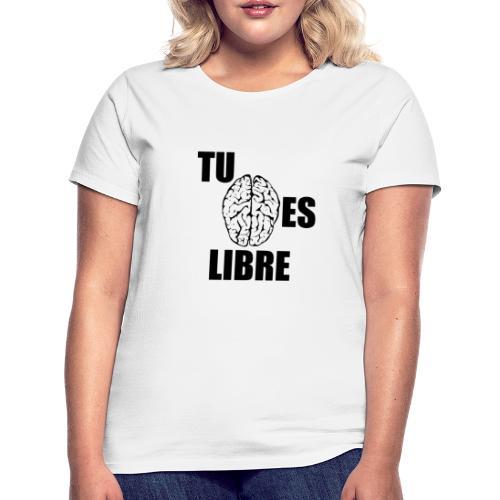 Mente libre - Camiseta mujer