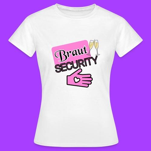 Braut SECURITY - Frauen T-Shirt