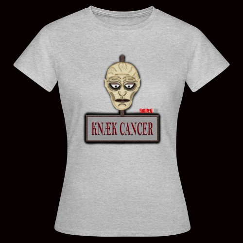 Knæk Cancer Kollektion ! - Dame-T-shirt