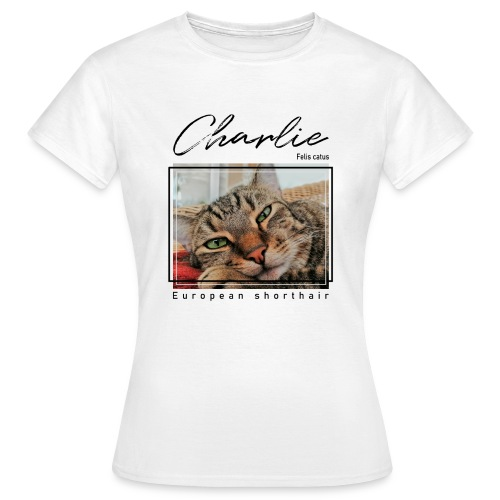 Charlie - Felis catus - Frauen T-Shirt