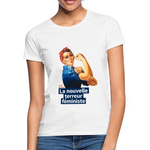 Je suis fièrement La nouvelle terreur féministe - T-shirt Femme