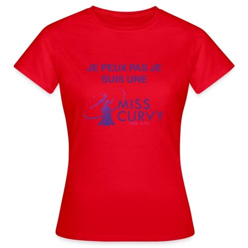 MISS CURVY Je peux pas - T-shirt Femme