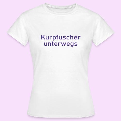 Kurpfuscher unterwegs - Das Robert Franz T-Shirt - Frauen T-Shirt