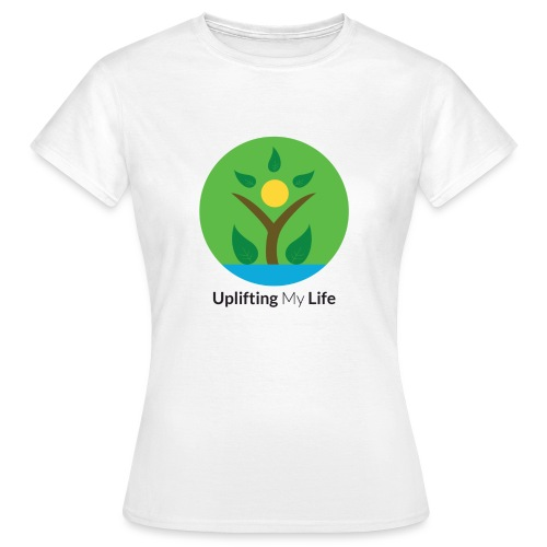 Uplifting My Life Official Merchandise - Women's T-Shirt