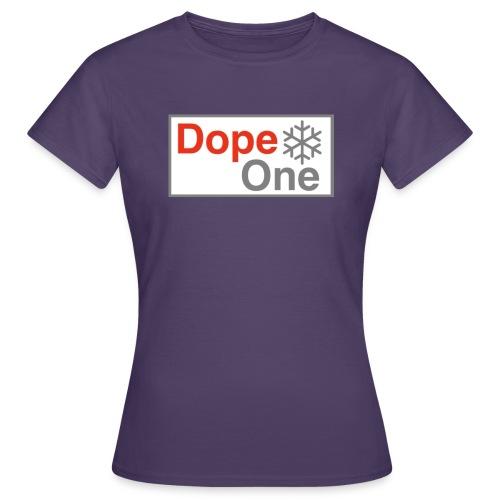 Dope One - Frauen T-Shirt