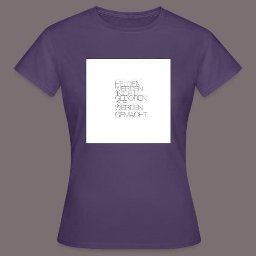 Helden - Frauen T-Shirt