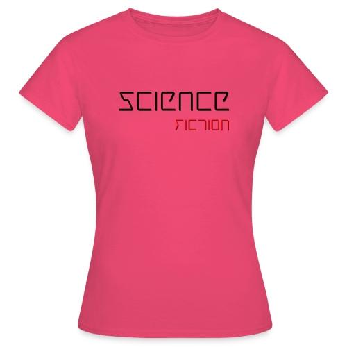 Science Fiction - Naisten t-paita