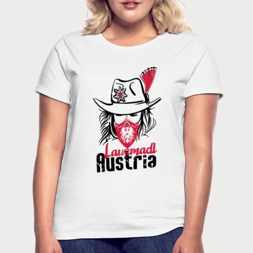 Lausmadl Oesterreich - Frauen T-Shirt