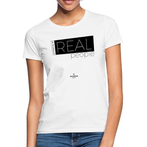 Real in black - Women's T-Shirt