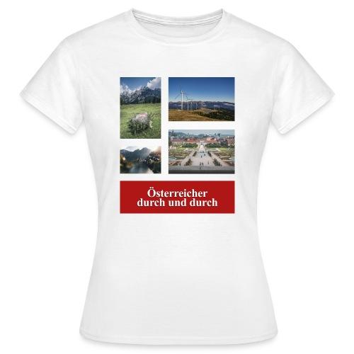 Österreicher durch und durch - Frauen T-Shirt