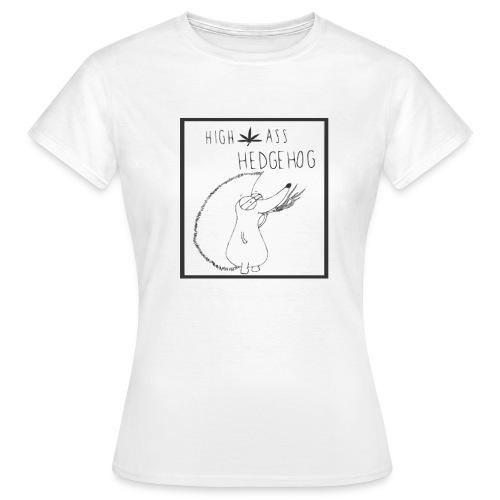 HIGH ASS HEDGEHOG - Women's T-Shirt