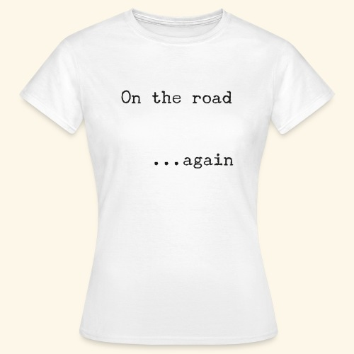 On the road... again - Camiseta mujer