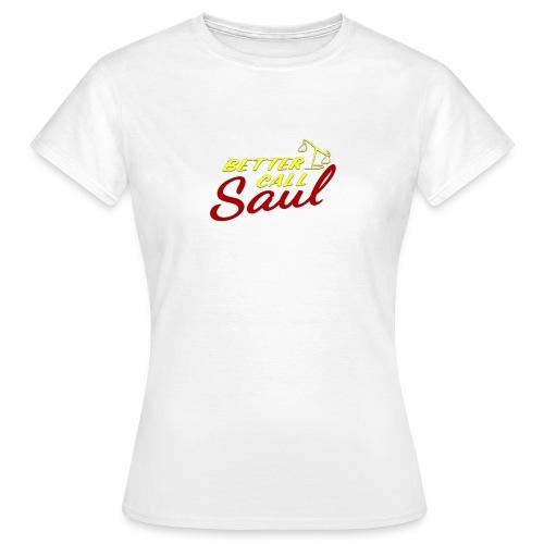 Better Call Saul shirt - Women's T-Shirt