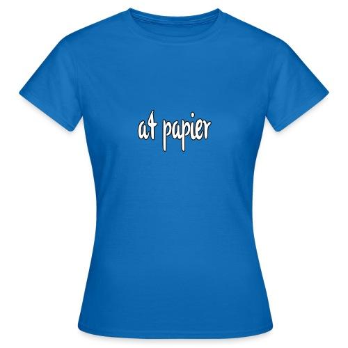 A4Papier - Vrouwen T-shirt