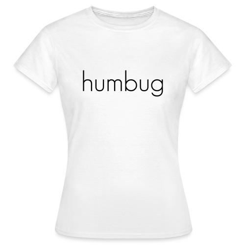 humbug - Frauen T-Shirt
